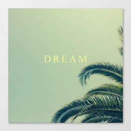 DREAM MORE. Canvas Print