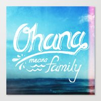 ohana Canvas Prints featuring Ohana by Ocean Ave // Lettering and Design