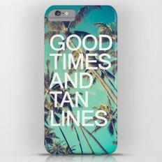 Good Times iPhone 6 Plus Slim Case