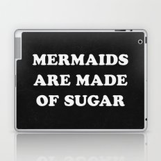 Mermaids Are Made of Sugar Laptop & iPad Skin