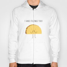 I have fillings too! Hoody
