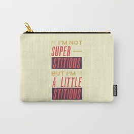 A Little Stitious (The Office) Carry-All Pouch
