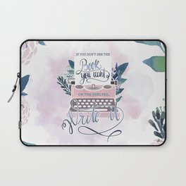 IF YOU DON'T SEE THE BOOK YOU WANT Laptop Sleeve