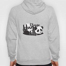 Hug me hugging love panda gift Hoody
