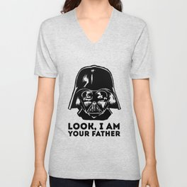 LOOK, I AM YOUR FATHER Unisex V-Neck