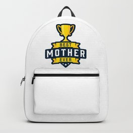 Best Mother Ever Backpack