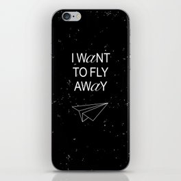I WANT TO BLACK AND WHITE iPhone Skin