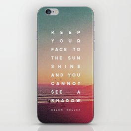 Face to the Sunshine iPhone Skin