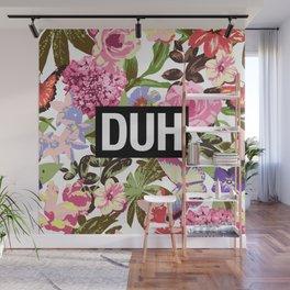 DUH Wall Mural