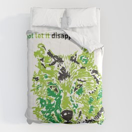 Wolf - do not let it disappear Comforters