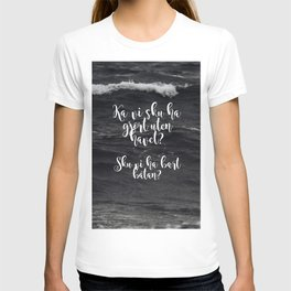 Ka vi sku ha gjort uten havet? Sku vi ha bært båtan? T-shirt