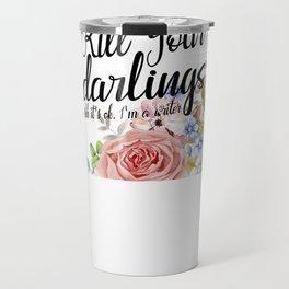 Kill Your Darlings Travel Mug