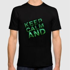 Keep Calm And.... Mens Fitted Tee Black MEDIUM