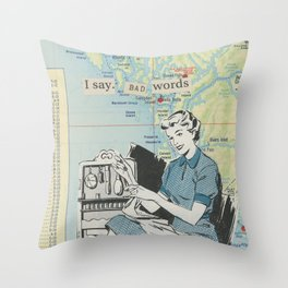 I Say Bad Words - Vintage Collage Throw Pillow