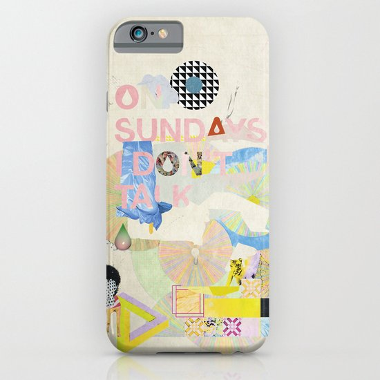 ON SUNDAYS I DON'T TALK iPhone & iPod Case