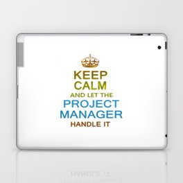 Let The Project Manager Handle it Laptop & iPad Skin