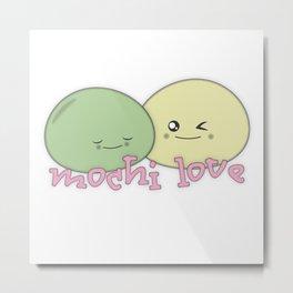 Mochi Love Metal Print