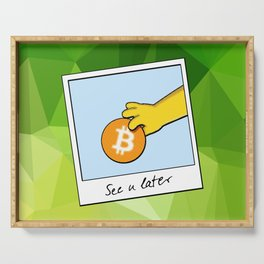 See you later funny Bitcoin Donut on green Serving Tray