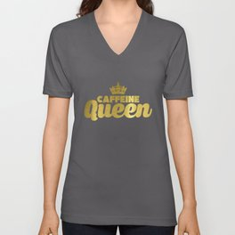 Cute & Funny Caffeine Queen Coffee Addicts Unisex V-Neck