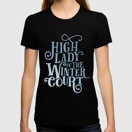 High Lady Winter Court T-shirt