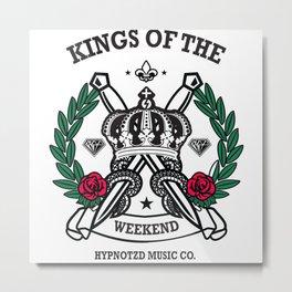 kings of the weekend Metal Print
