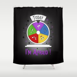 I am Afraid Shower Curtain