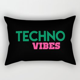 Techno vibes music quote Rectangular Pillow