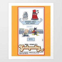 Geek + Equality = GEEKUALITY Art Print
