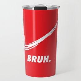 Nikes Bruh. Travel Mug