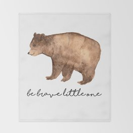 Be Brave Little One - Bear Watercolor Throw Blanket