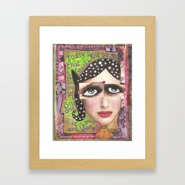 Today you are you Framed Art Print