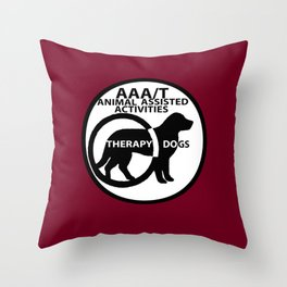 Animal Assisted Activities  - THERAPY DOG logo 15 Throw Pillow