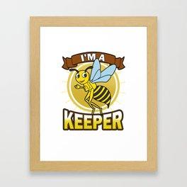 Beekeeper I'm a Beekeeper Funny Bee Gift Framed Art Print