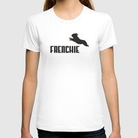 frenchie T-shirts featuring Frenchie by Mr. K