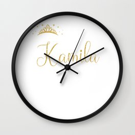 Queens Are Named Kamila Personalized First Name Girl print Wall Clock