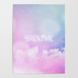 Breathe - candy sky Poster
