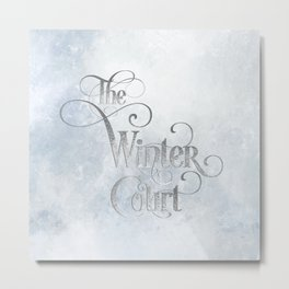 The Winter Court Metal Print