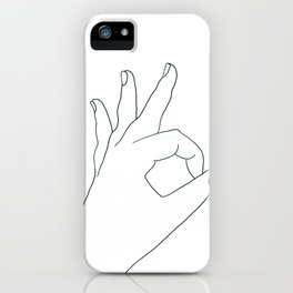 Okay Sign iPhone Case