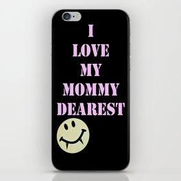 Mommy Dearest iPhone Skin