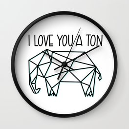 I Love You A Ton Wall Clock