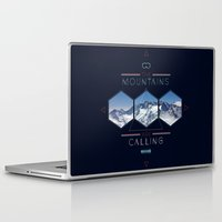 the mountains are calling Laptop & iPad Skins featuring THE MOUNTAINS ARE CALLING by MATT WARING