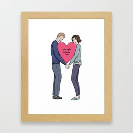 Maybe There Is Framed Art Print