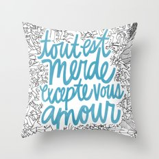 Excepte Vous Amour Throw Pillow