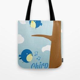 Chirp. Tote Bag