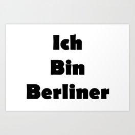 Ich Bin Berliner I am Berlin - Solid Black Text Art Print