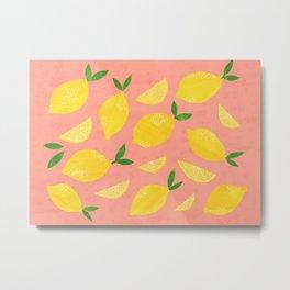 When Life Give you Lemons Metal Print