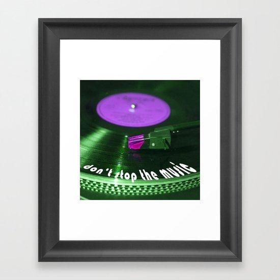 Don't stop the music Framed Art Print