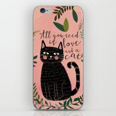 ALL YOU NEED IS LOVE AND A CAT iPhone & iPod Skin