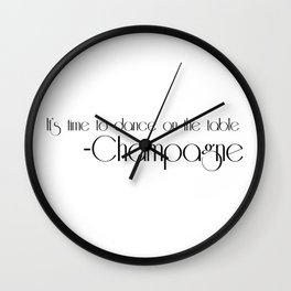 it's time to dance on the table Wall Clock