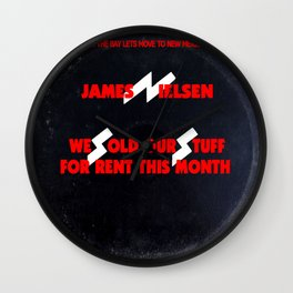 We Sold Our Stuff For Rent This Month / We Sold Our Soul For Rock & Roll parody Wall Clock